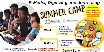E-Media, Digitizing and Journaling SUMMER CAMP