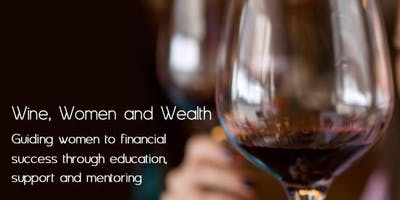 Wine, Women & Wealth - Scottsdale