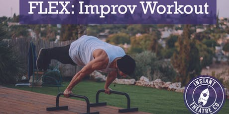 Flex: Improv Workout  tickets