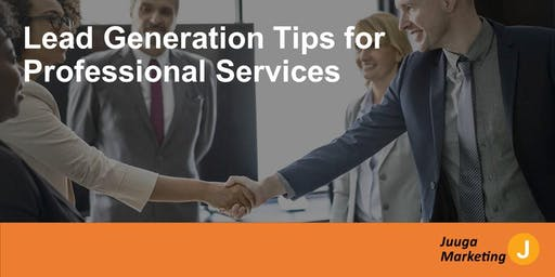 Generating Leads for your Professional Services Webinar