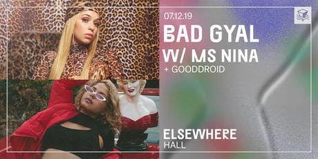 Bad Gyal / Ms Nina @ Elsewhere (Hall) tickets