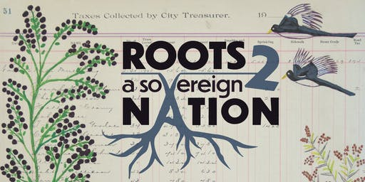 Roots 2 A Sovereign Nation Food Summit