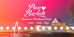Pure Bachata Summer Weekend 2019