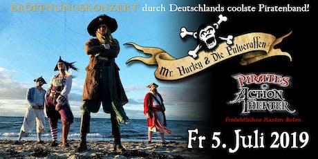 Pirates Action Theater presents Mr. Hurley und die Pulveraffen (Konzertabend) Tickets