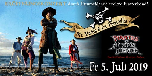 Pirates Action Theater presents Mr. Hurley und die Pulveraffen (Konzertabend)