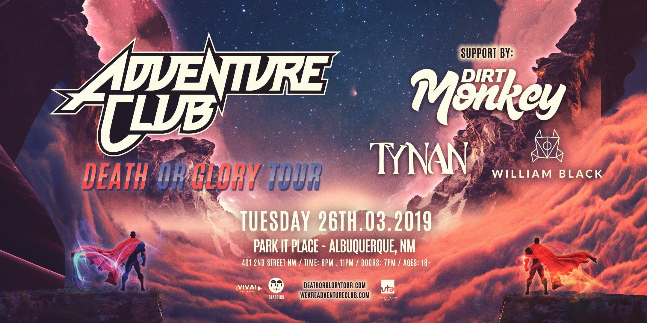 Adventure Club  Death or Glory Tour d562f7f3a3