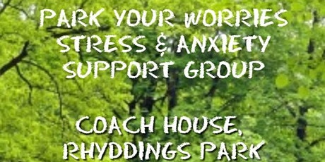 Park Your Worries - Stress and Anxiety Support Group tickets