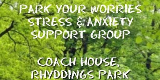 Park Your Worries - Stress and Anxiety Support Group