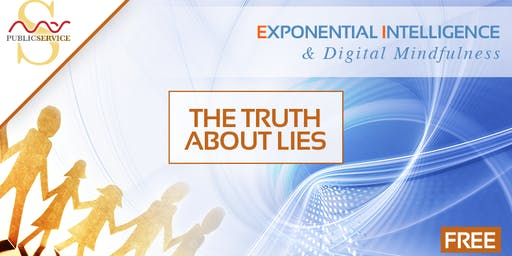 (Free In-Person) Part 1 - EI & Digital Mindfulness: The Truth About Lies | Mas Sajady Public Service Program