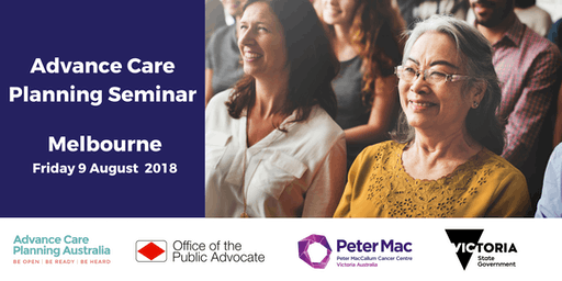 Advance Care Planning Seminar - Melbourne, Victoria