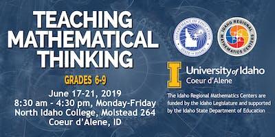 TEACHING MATHEMATICAL THINKING, Grades 6-9, Region 1, June 17-21, 2019