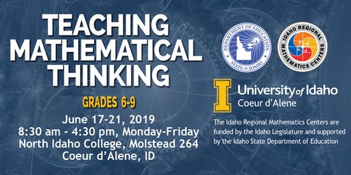 TEACHING MATHEMATICAL THINKING, Grades 6-9, Region 1, June 17-21, 2019