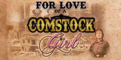 For Love of a Comstock Girl - Show Only