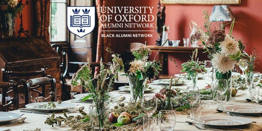 Alumni Reception & Dinner, 20th July 2019 ~ Oxford Black Alumni Network