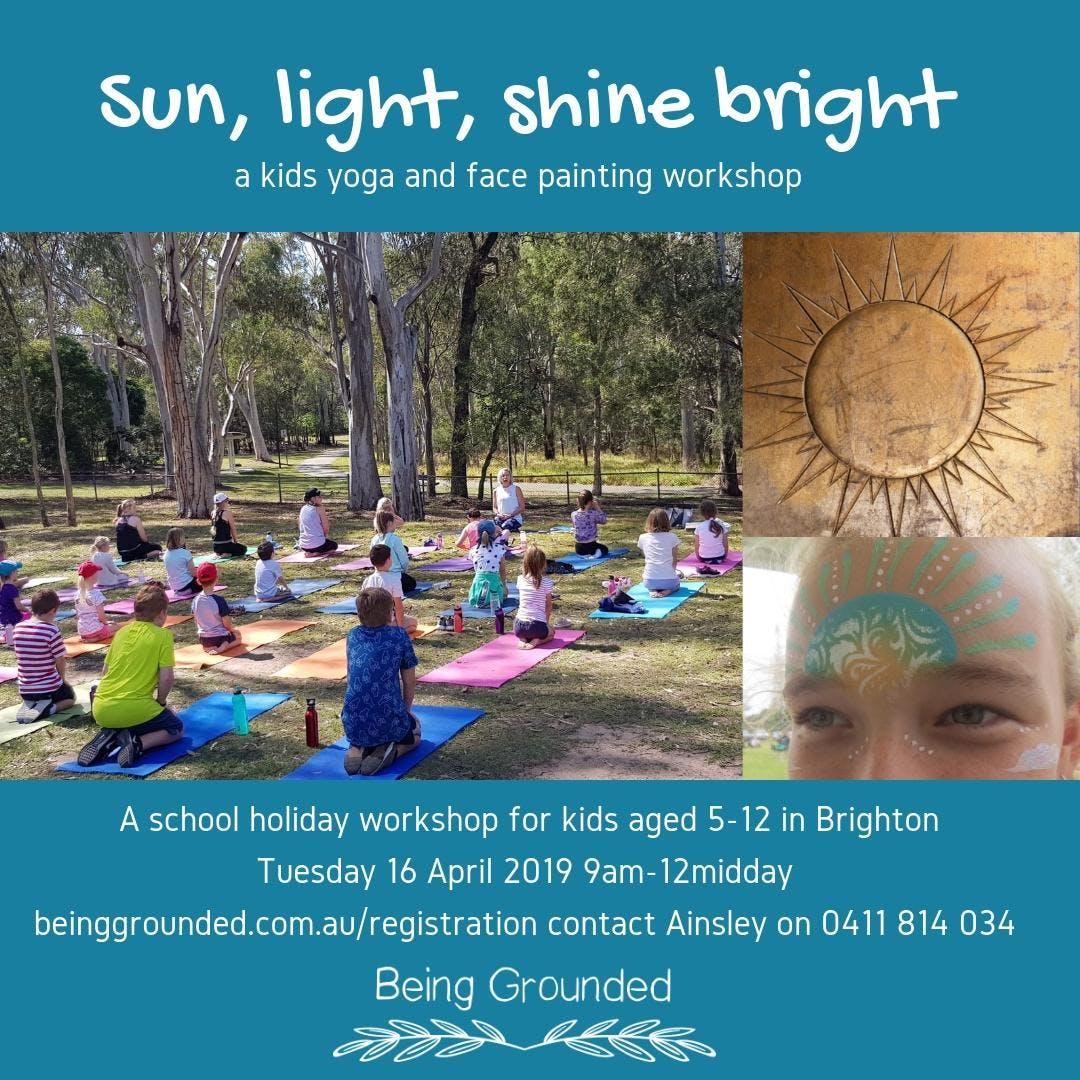 Sun Light Shine Bright Kids Yoga Workshop 15 Apr 2019