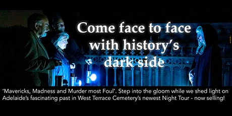 'Mavericks, Madness and Murder Most Foul!' - West Terrace Cemetery by Night Tour tickets