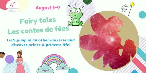 Summer Camp - August 5-9, 2019 : Fairy tales/ les contes de fees