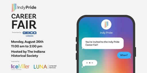 Indy Pride Career Fair 2019 Presented by Geico Careers: Attendee RSVP