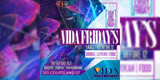 VIDA LOUNGE VidaFridaysFREE Entry With RSVPFREE