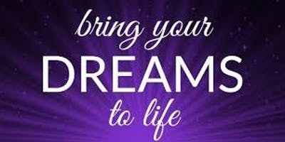 Bring your Dreams to Life -  8 weeks online