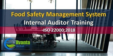ISO 22000:2018 Food Safety Management System Internal Auditor Course  tickets