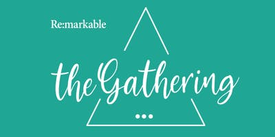 Remarkable: The Gathering April 9 2019
