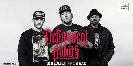DELINQUENT HABITS (USA) Tickets