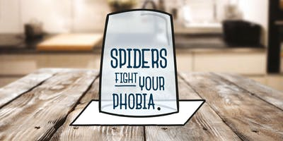 Spiders: Fight Your Phobia Workshop