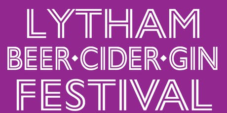 Lytham Beer, Cider & Gin Festival - June 2019! tickets