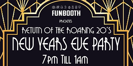 The Return of the Roaring 20's - New Years Eve Party tickets
