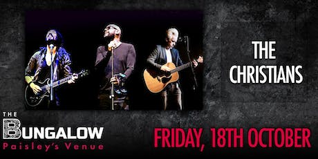 The Christians - LIVE @ The Bungalow tickets
