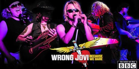WRONG JOVI   BON JOVI's greatest tribute  tickets