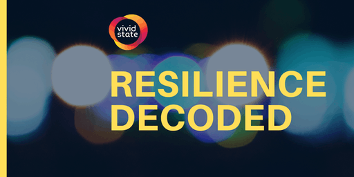 Resilience Decoded
