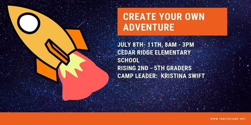 Ignite Camps 2019 - Create Your Own Adventure