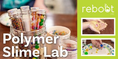 Polymer Slime Lab (Ages 6+) tickets