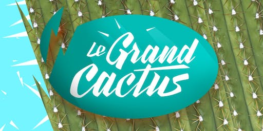 Le Grand Cactus - Mercredi 16 octobre 2019