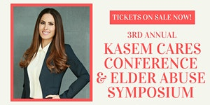 2019 Kasem Cares Conference and Elder Abuse Symposium...