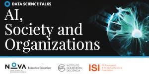 Data Science Talks: AI, Society and Organizations