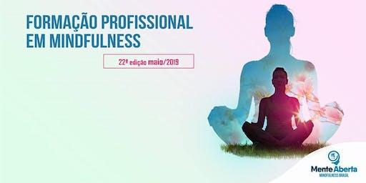 22ª FORMAÇÃO PROFISSIONAL EM MINDFULNESS - 07 a 10 de agosto de 2019
