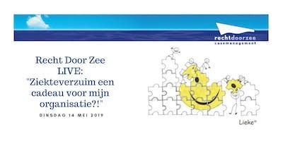 """Recht Door Zee LIVE: \""""Ziekteverzuim een cadeau voor mijn organisatie?!\"""""""