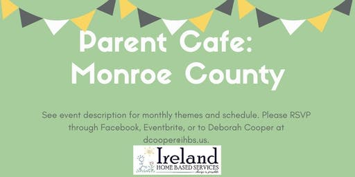 Parent Cafe: Monroe County
