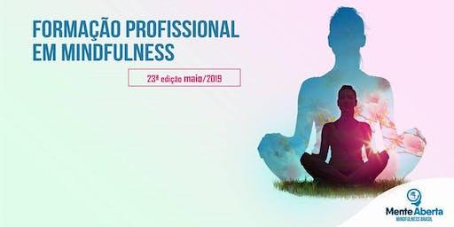 23ª FORMAÇÃO PROFISSIONAL EM MINDFULNESS - 23 a 26 de outubro de 2019