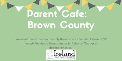 Parent Cafe: Brown County