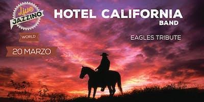 Hotel California - Tributo agli Eagles - Live at Jazzino