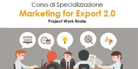 """Inaugurazione: Corso di Specializzazione """"Marketing for Export 2.0"""""""