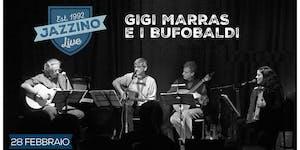 Gigi Marras e i Bufobaldi - Live at Jazzino