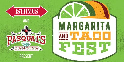 Margarita and Taco Fest 2019