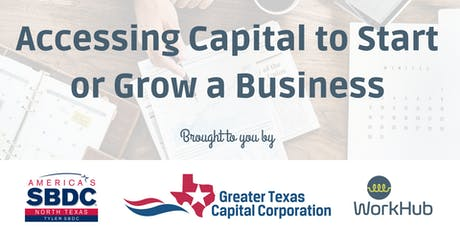Accessing Capital to Start or Grow a Business tickets