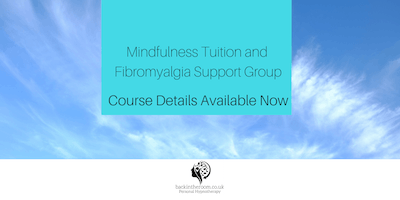 Mindfulness Tuition and Support Group for Fibromyalgia