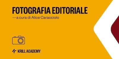 Laboratorio di Fotografia Editoriale con Alice Caracciolo